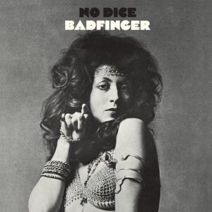 no dice badfinger 1970